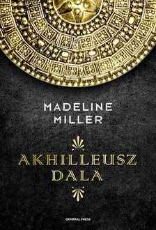 Madeline Miller - Akhilleusz dala ###