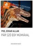 Edgar Allan Poe - Pár szó egy múmiával [eKönyv: epub, mobi]