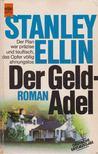 Ellin, Stanley - Der Geldadel [antikvár]