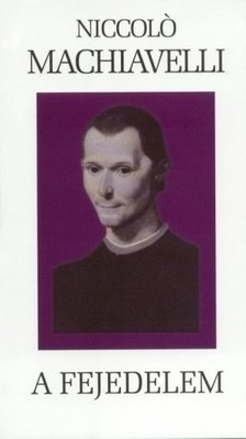 Macchiavelli - A fejedelem [eKönyv: epub, mobi]