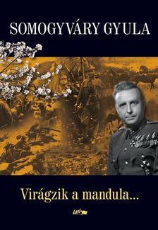 Somogyvári Gyula - Virágzik a mandula