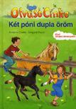 CÖSTER, ANETTE-PAULE, IRMGARD - Két póni dupla öröm - Olvasó Cinke