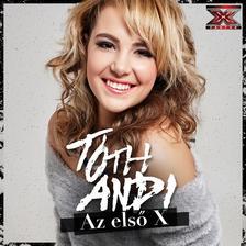 TÓTH ANDI - AZ ELSŐ X