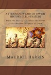 Murat Ukray Maurice H. Harris, - A Thousand Years of Jewish History [eKönyv: epub,  mobi]