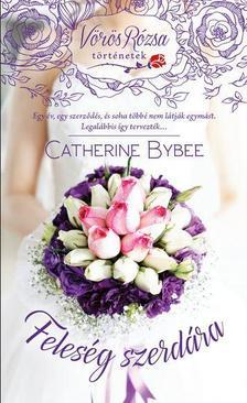 Catherine Bybee - Feleség szerdára