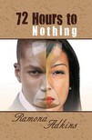 Adkins Ramona - 72 Hours to Nothing [eKönyv: epub,  mobi]