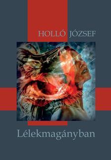 Holló József - Lélekmagányban