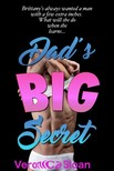 Sloan Veronica - Dad's Big Secret [eKönyv: epub,  mobi]