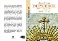 RÓNAY GYÖRGY - Triptichon - Harsányi Lajos, Sík Sándor és Mécs László