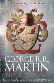 George R. R. Martin - TUF VOYAGING