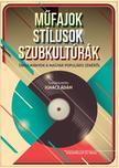 szerk. Ignácz Ádám - Műfajok, stílusok, szubkultúrák. Tanulmányok a magyar populáris zenéről ###<!--span style='font-size:10px;'>(G)</span-->