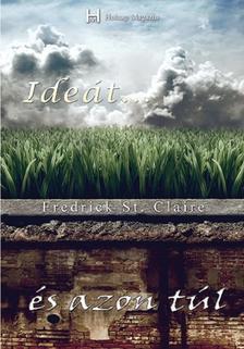 Fredrick St. Claire - Ideát ... és azon túl