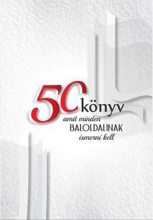 . - 50 könyv, amit minden baloldalinak ismerni kell