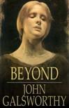John Galsworthy - Beyond [eKönyv: epub,  mobi]