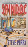 Steve Perry - Spindoc [antikvár]