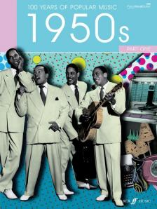100 YEARS OF POPULAR MUSIC. 1950s PART ONE PIANO - VOCAL - GUITAR