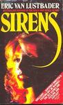 ERIC VAN LUSTBADER - Sirens [antikvár]