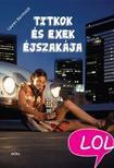 Lauren Barnholdt - Titkok és exek éjszakája<!--span style='font-size:10px;'>(G)</span-->