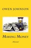 James Montgomery Flag Owen Johnson, - Making Money [eKönyv: epub,  mobi]