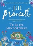 Jill Mansell - Te és én mindörökre [eKönyv: epub,  mobi]