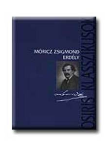 MÓRICZ ZSIGMOND - ERDÉLY