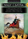 Lázár Balázs - A Habsburg Birodalom zászlói alatt - Nagy Csaták 13. kötet