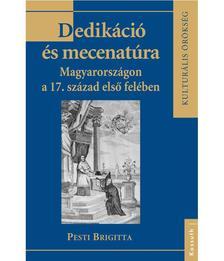 Pesti Brigitta - DEDIKÁCIÓ ÉS MECENATÚRA