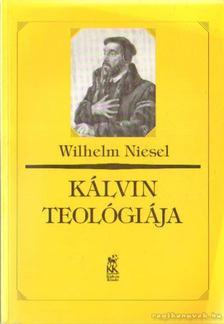 Niesel, Wilhelm - Kálvin teológiája [antikvár]