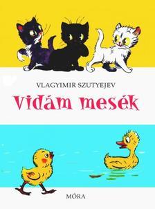 V. Szutyejev - Vidám mesék - 23. kiadás