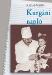 KÁDAS MÁRIA - Kurgáni napló [eKönyv: epub,  mobi]