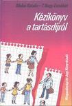 Makai Katalin, T. Nagy Erzsébet - Kézikönyv a tartásdíjról [antikvár]