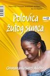 Radha Rojc-Belčec Chimamanda Ngozi Adichie, - Polovica žutog sunca [eKönyv: epub,  mobi]