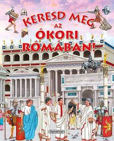 - Keresd meg az ókori Rómában!