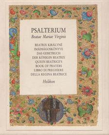 Psalterium Beatae Mariae Virginis [antikvár]