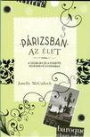 Janelle McCulloch - Párizsban az élet  A szerelem és a csábító fehérnemű nyomában