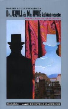 ROBERT LOUIS STEVENSON - Dr.Jekyll és Mr.Hyde különös esete