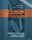 M. Günter Ziegler Martin Aigner - - Bizonyítások a könyvből [eKönyv: pdf]<!--span style='font-size:10px;'>(G)</span-->