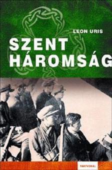 Leon Uris - SZENTHÁROMSÁG - KÖTÖTT ###