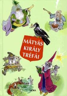 Szép Erno - Mátyás Király tréfái (14. kiadás)