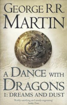George R. R. Martin - A DANCE WITH DRAGONS 1: DREAMS AND DUST