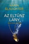 Karin Slaughter - Az eltűnt lány - Húsz évvel később [eKönyv: epub, mobi]<!--span style='font-size:10px;'>(G)</span-->