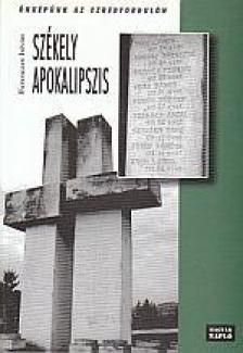 Ferenczes István - SZÉKELY APOKALIPSZIS - ÖNKÉPÜNK AZ EZREDFORDULÓN