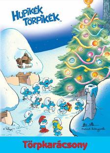 - Hupikék törpikék - Törpkarácsony