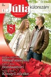 Melanie Milburne, Kathryn Ross, Abby Green - Júlia különszám 59. kötet (Római szerelem, Bombasztori, Könnyű nőcske) [eKönyv: epub, mobi]<!--span style='font-size:10px;'>(G)</span-->