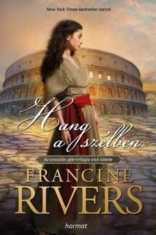 Francine Rivers - Hang a szélben [eKönyv: epub, mobi]
