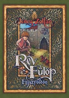 Jeney Zoltán - Rév Fülöp Fajszföldön