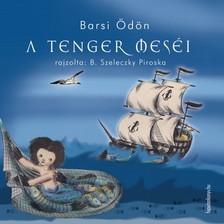 BARSI ÖDÖN - A tenger meséi [eKönyv: epub, mobi]