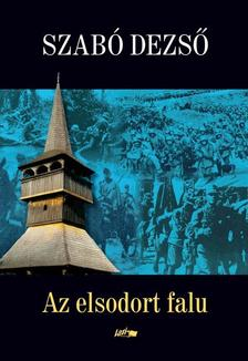 SZABÓ DEZSŐ - Elsodort falu