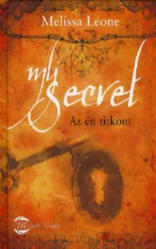 Melissa Leone - My secret - Az én titkom