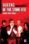 Joel McIver - Queens Of The Stone Age - Senki sem tudja<!--span style='font-size:10px;'>(G)</span-->